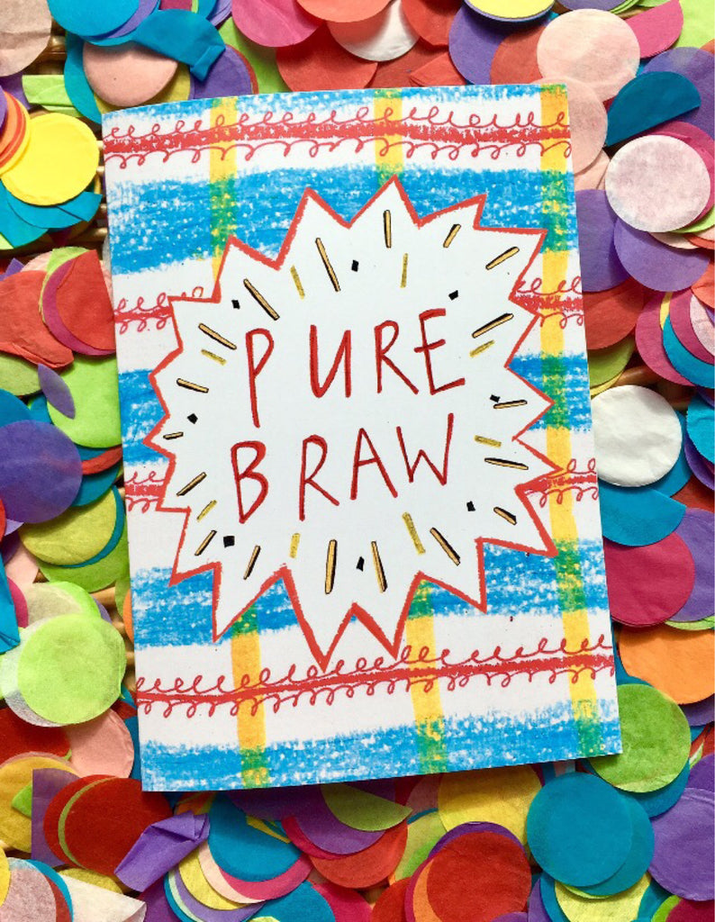 PURE BRAW! Greetings Card