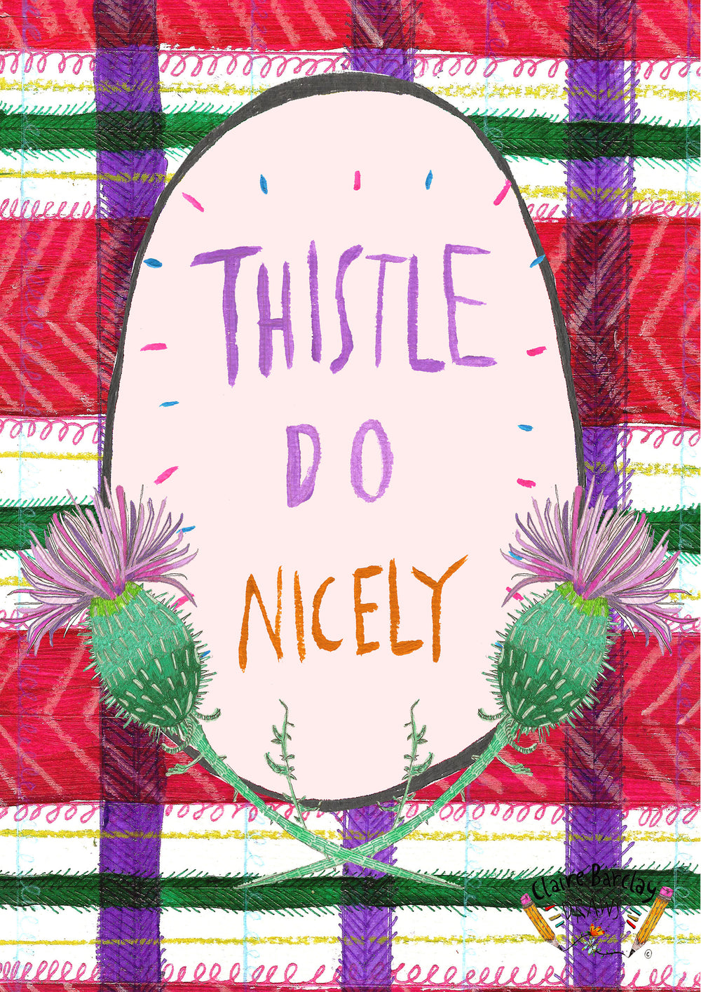 Thistle Do Nicely Greetings Card