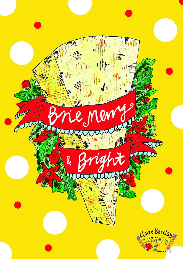 BRIE Merry and Bright Christmas Greetings Card, Cheese Pun Xmas Card