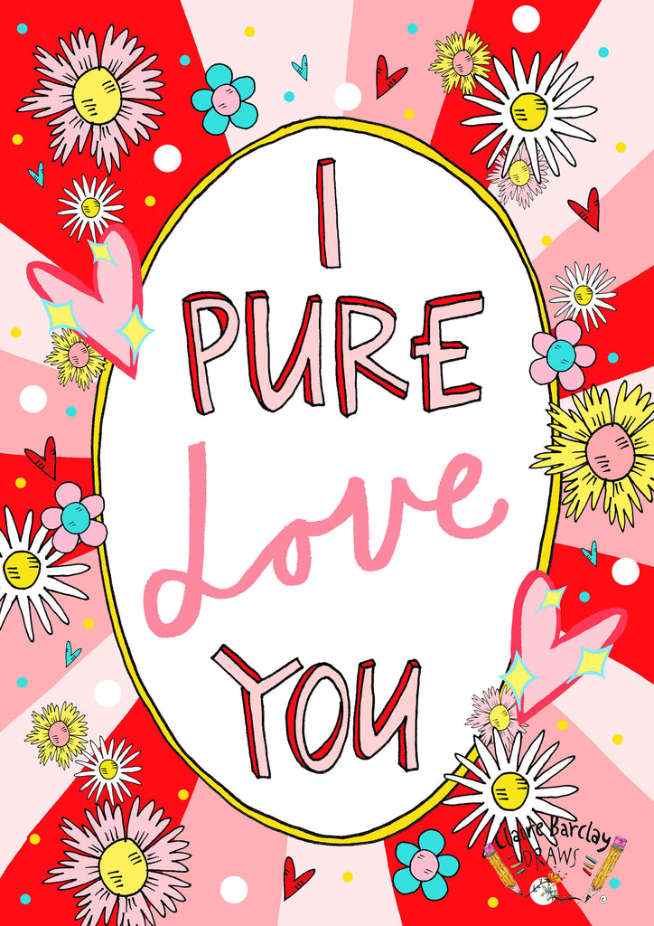 I PURE LOVE YOU Valentines Card, Quirky Scottish Slang Greetings Card