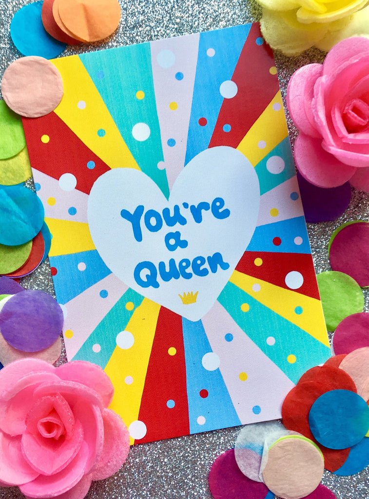 You're a QUEEN Greetings Card, Quirky Fun Galentines and Valentines Greetings Card