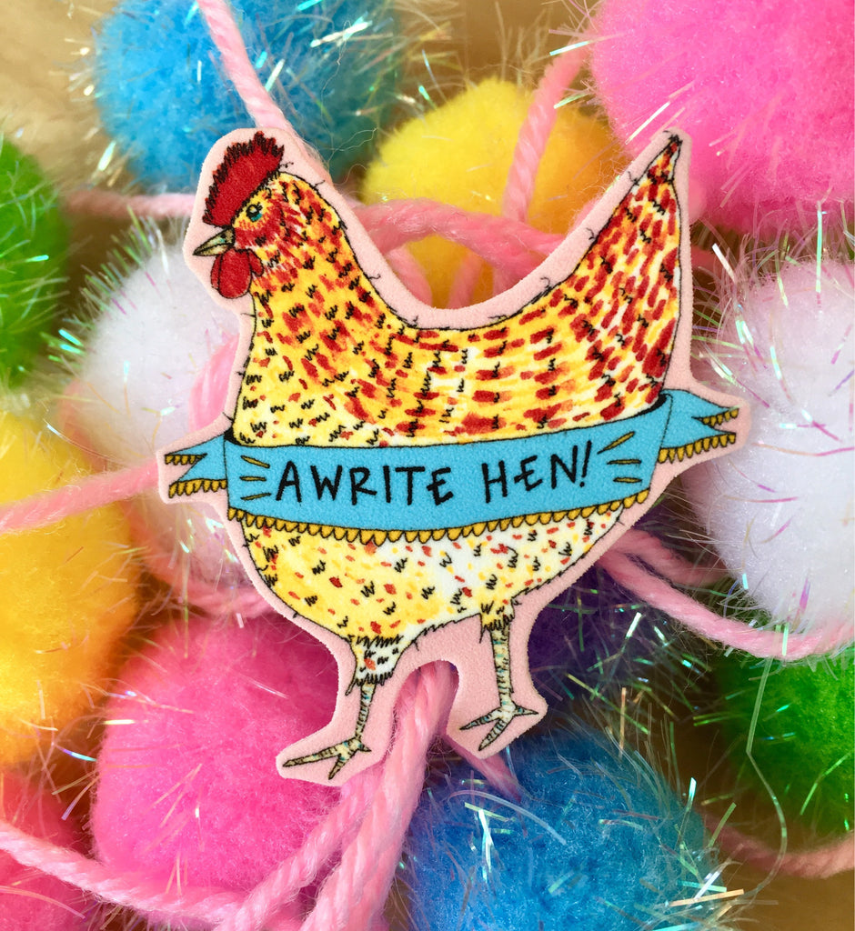 AWRITE HEN Brooch, Scottish Slang Typography Badge, Quirky Humour Pin Brooch