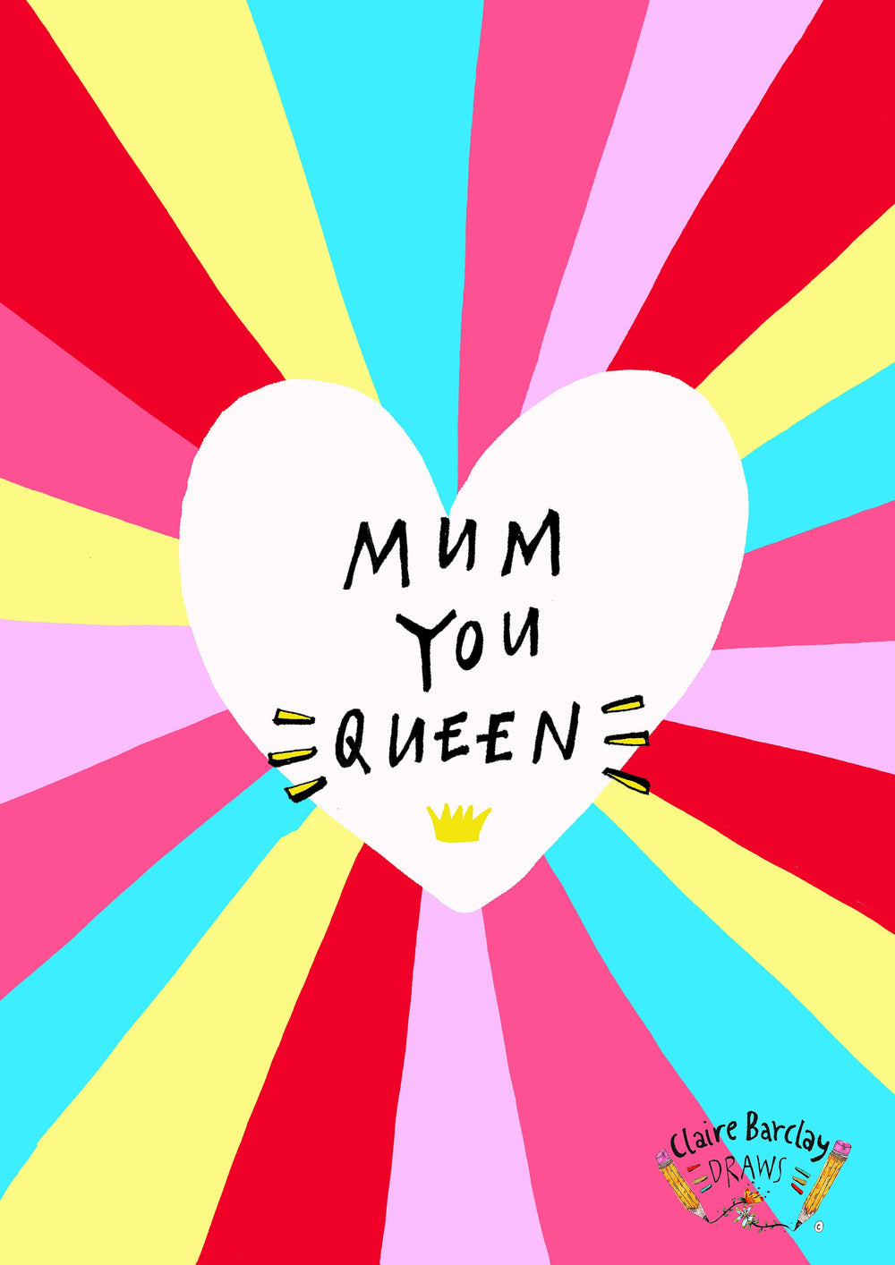MUM YOU QUEEN Mother's Day Greetings Card