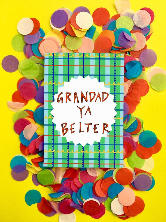 GRANDAD YA BELTER Greetings Card