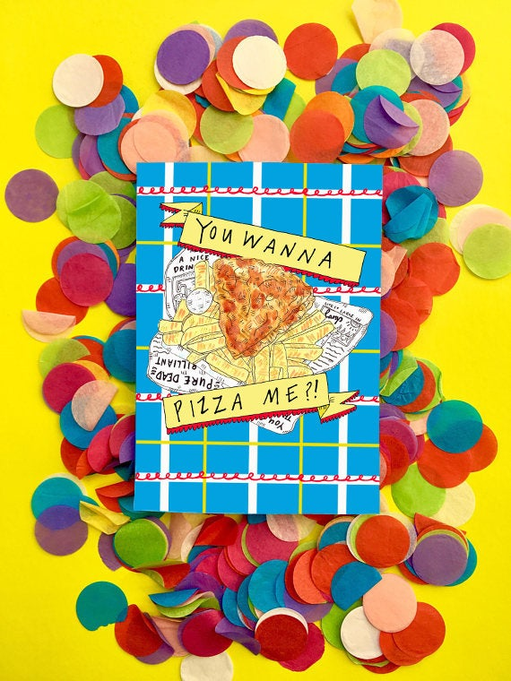 You Wanna Pizza Me?! Pizza Crunch Card