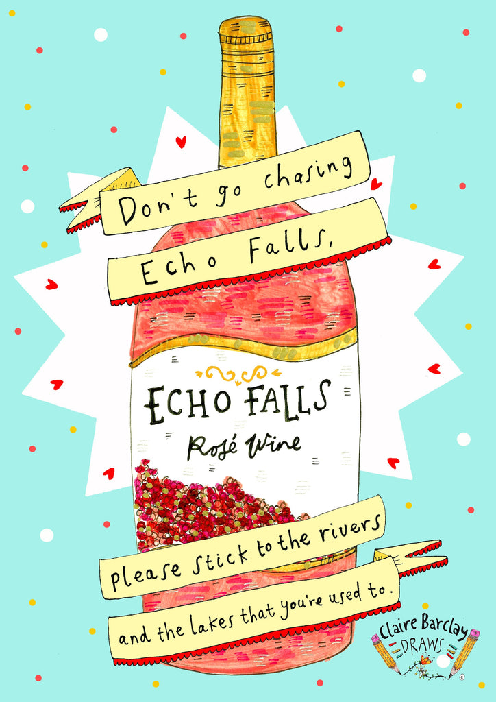 Don't go Chasing Echo Falls Greetings Card, Boozy Fun TLC Pun Greetings Card