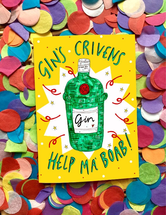 Gins Crivens Help Ma Boab Greetings Card, Boozy Fun Scottish Humour Gin Greetings Card