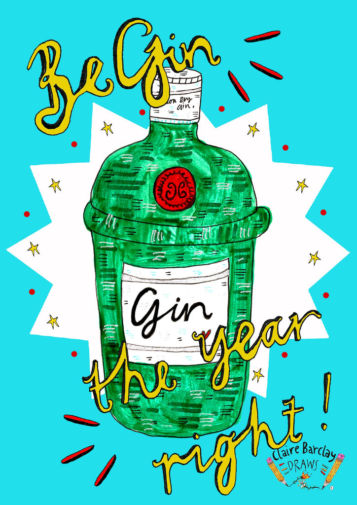 Be GIN The Year Right Greetings Card