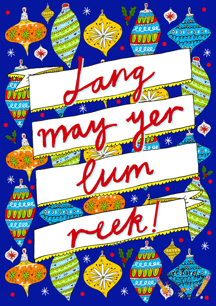 Lang May Yer Lum Reek! Christmas Card