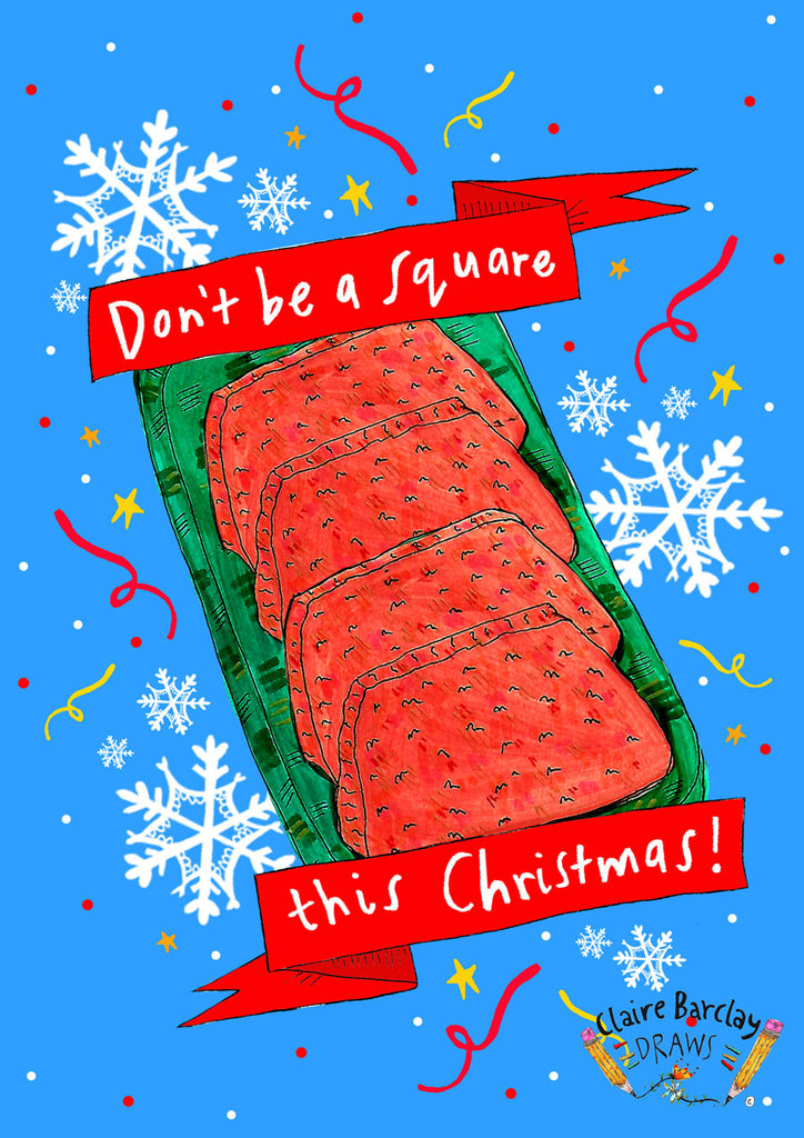 Don't be a Square Xmas! Card
