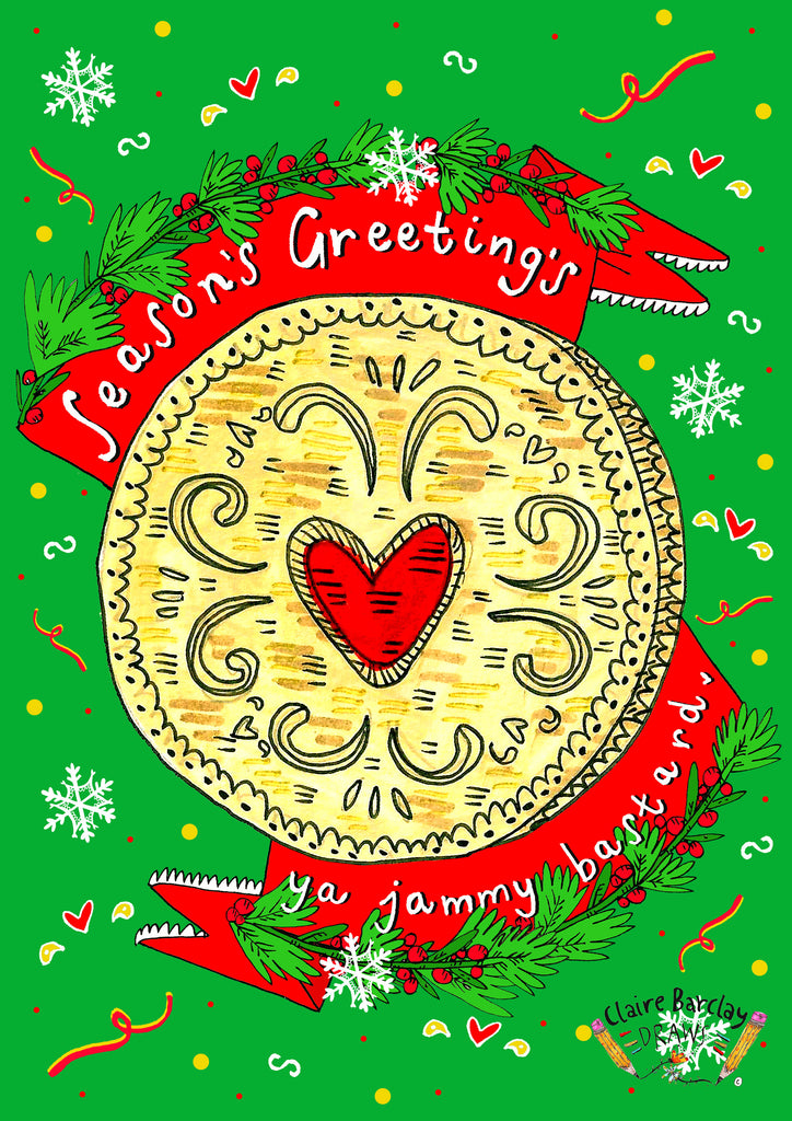 Seasons Greetings Ya Jammy Bastard Xmas Card, Jammy Dodger Xmas Card, Cheeky Humour Christmas Card