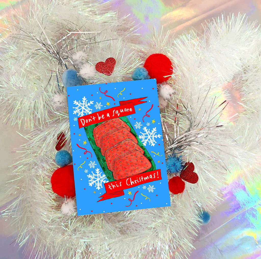 Don't be a Square Xmas Card, Square Sausage Scottish Humour Christmas Card