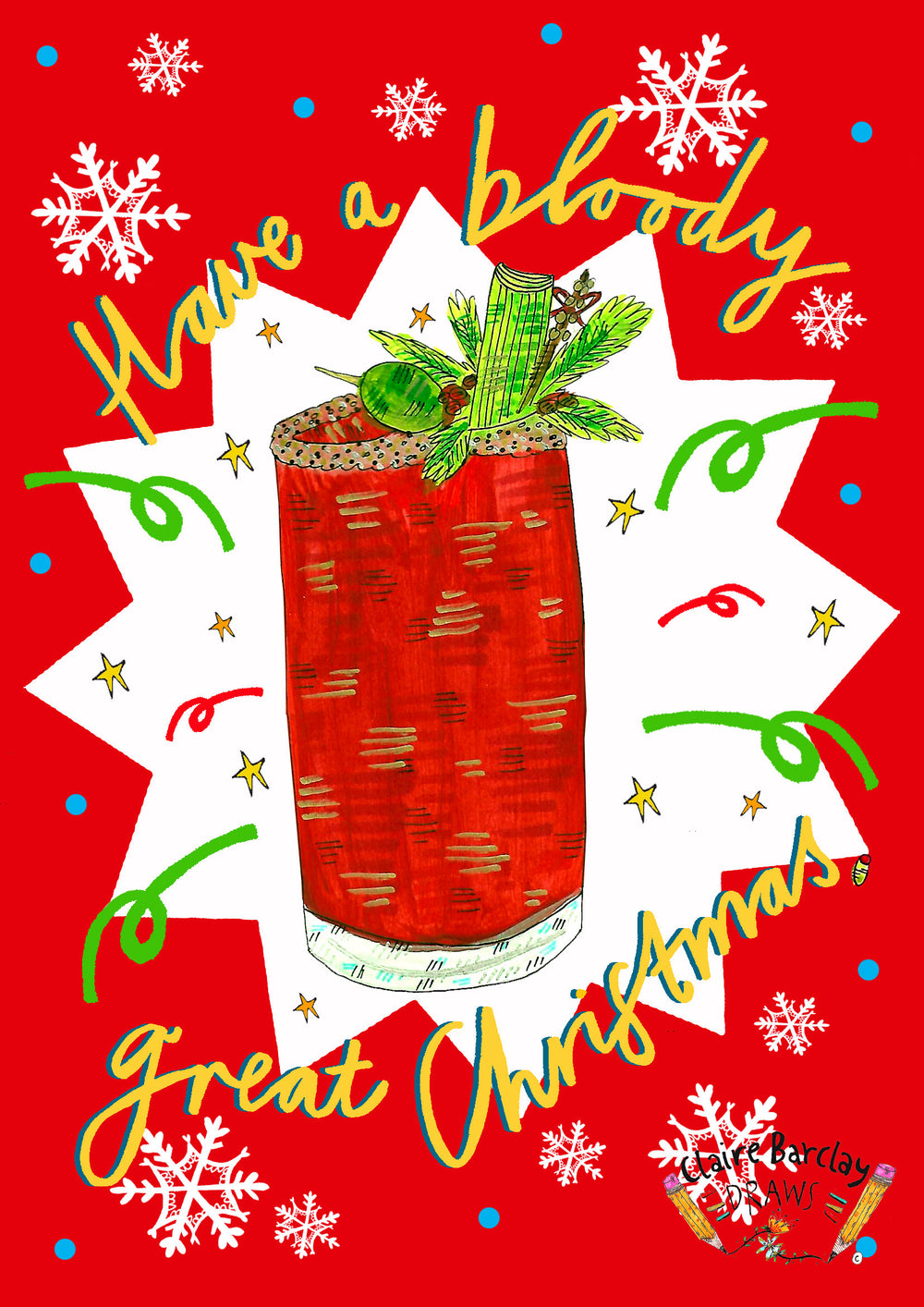 Have a BLOODY great Christmas! Card