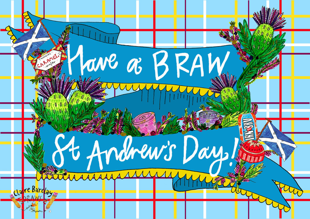 Have a BRAW St Andrews Day Card, Quirky Scottish St Andrews Day Greetings Card