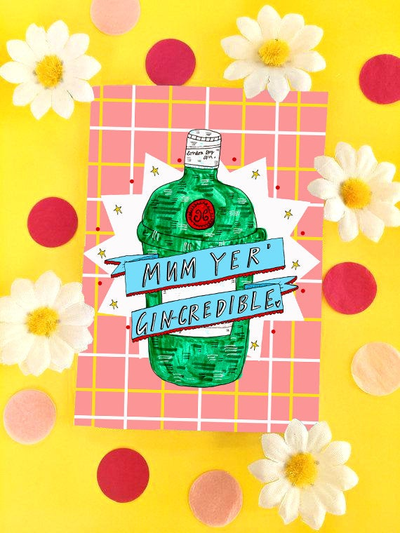 Mum You're GIN-credible Greetings Card