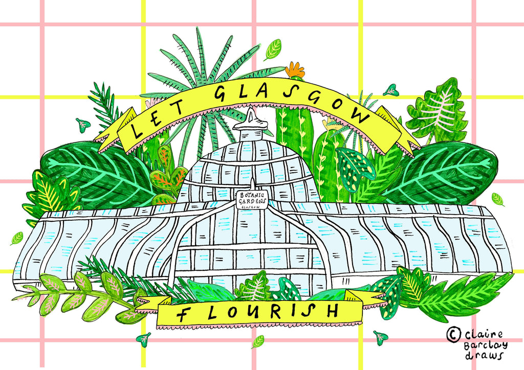 LET GLASGOW FLOURISH Glasgow Botanic Gardens Art Print