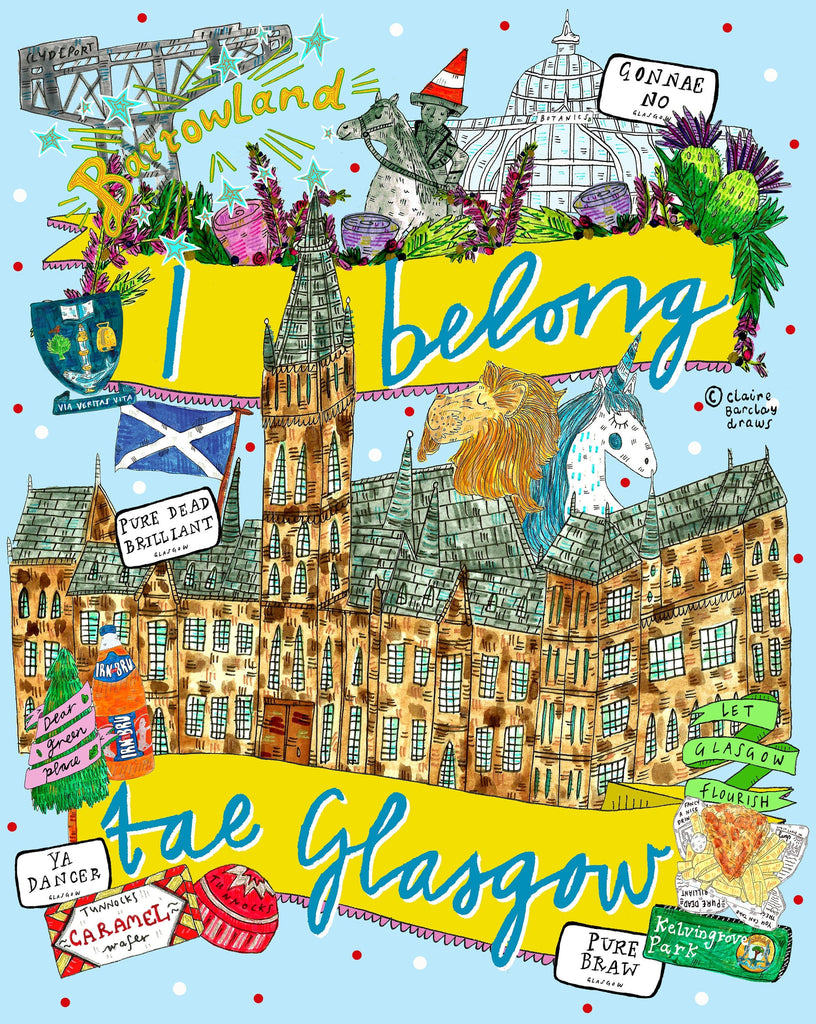 I Belong Tae GLASGOW University Art Print, Glasgow Uni and landmarks Illustration