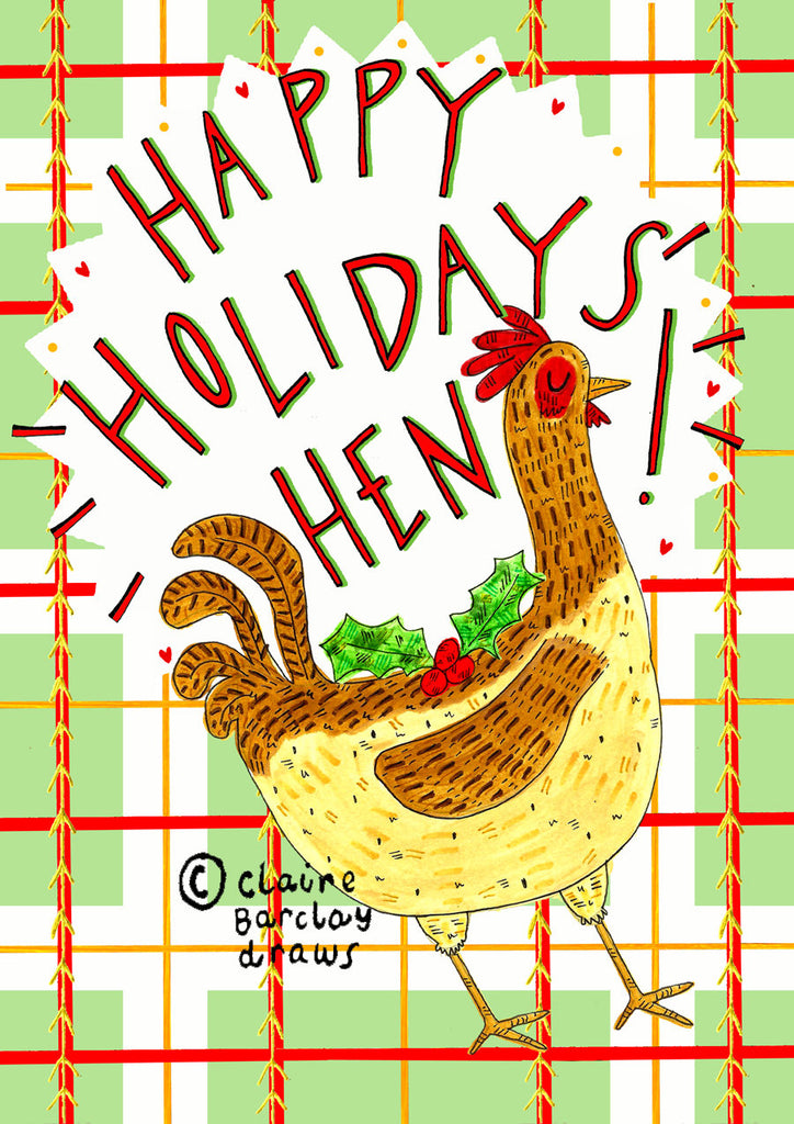 Happy Holidays Hen! Christmas Card