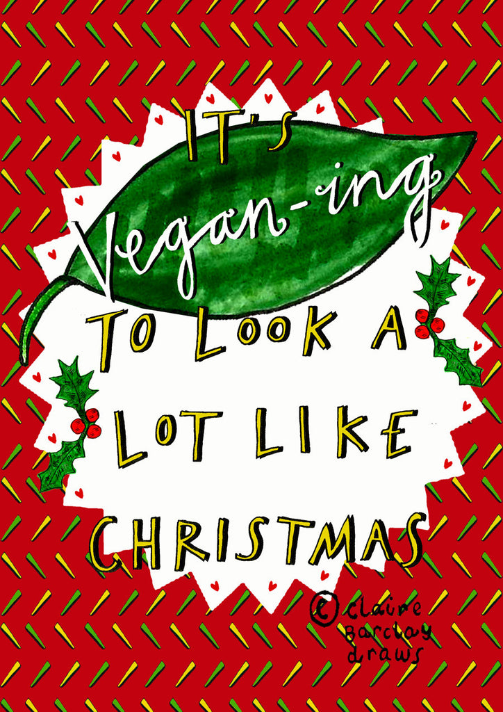It's VEGAN-ing to look a lot like Christmas! Card