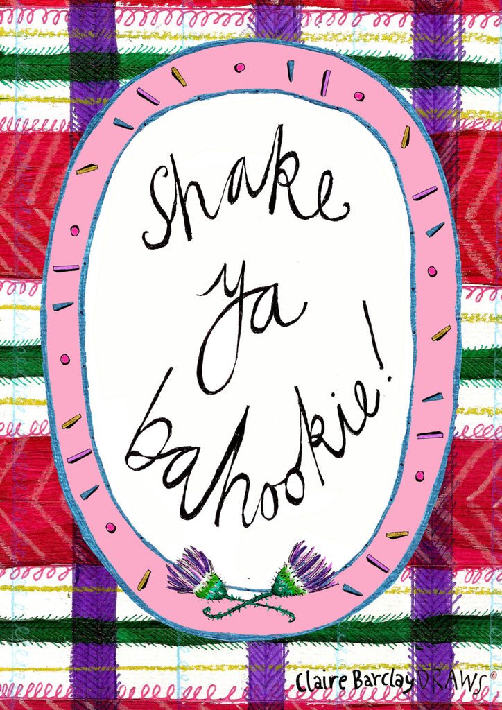 Shake Ya' Bahookie! Tartan Greetings Card