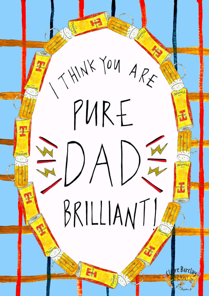 I Think You Are PURE DAD BRILLIANT, Father's Day Greetings Card, Scottish Slang Typography Quirky Fathers Day Card, Fun Card for a Top Dad