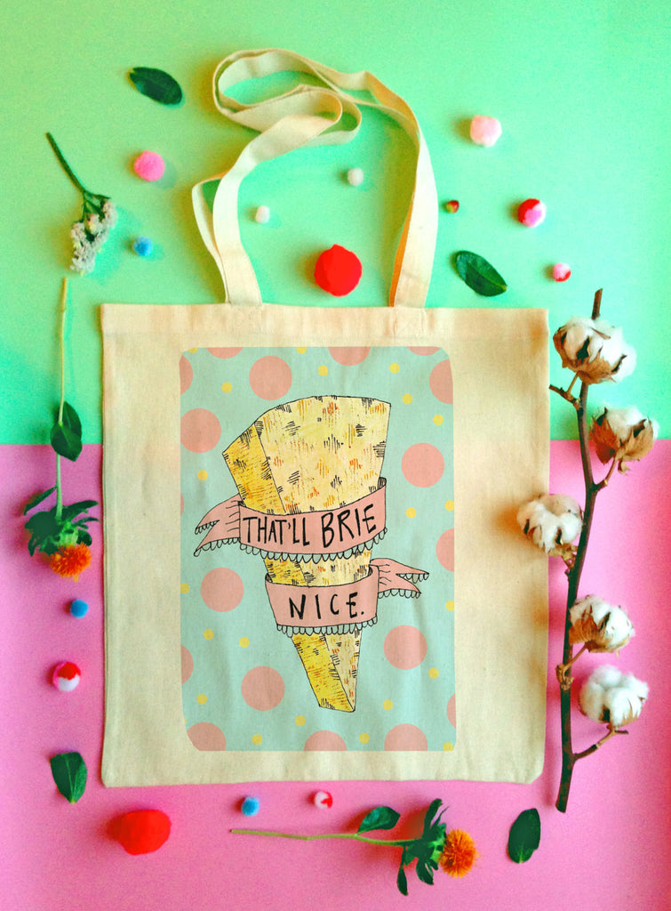 That'll BRIE Nice Tote Bag, Cheesy Pun Illustrated Cotton Shopper Bag