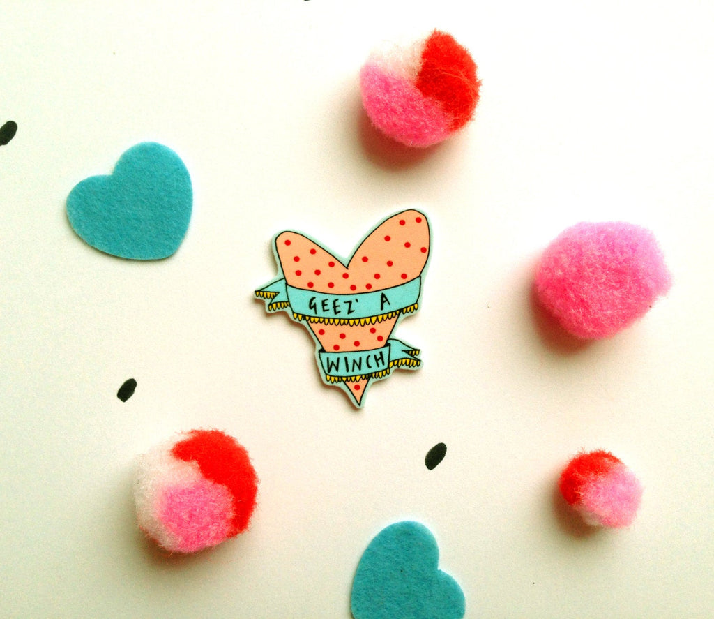 GEEZ' A WINCH Valentines Illustrated Mini Brooch, Scottish Slang Typography Valentines Badge, Quirky Humour Love Pin Brooch