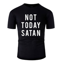 Load image into Gallery viewer, Not Today Satan T Shirt