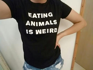 Eating Animals Is Weird Vegan T Shirt
