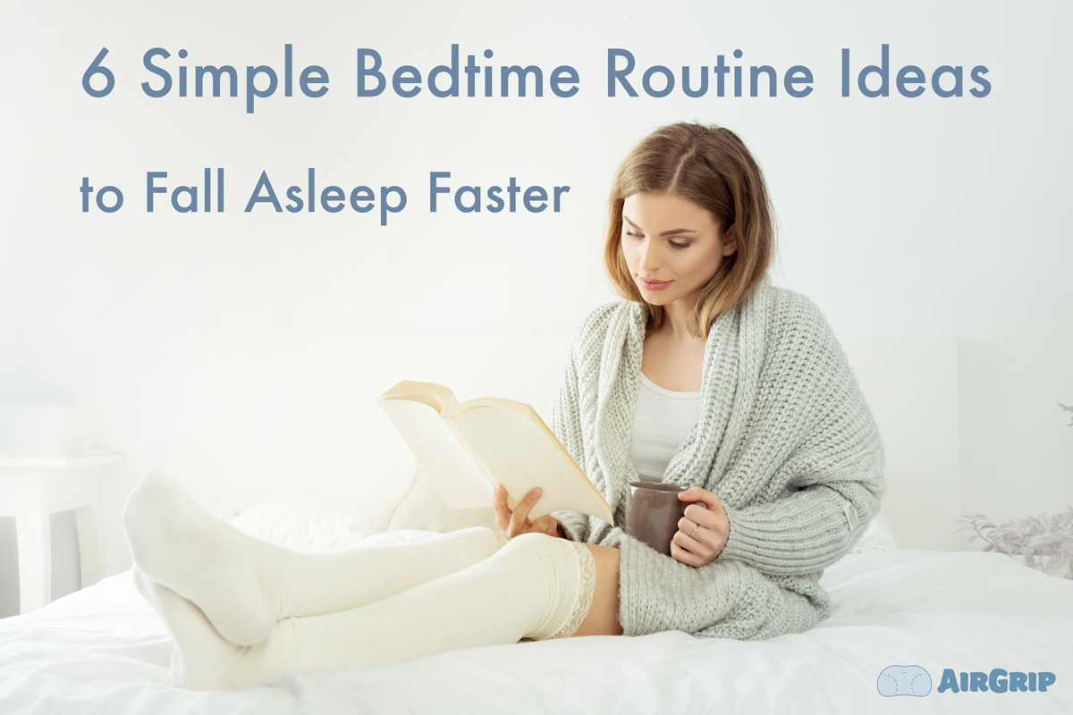 6 Simple Ideas to Integrate Into Your Bedtime Routine for a Great Night's Rest