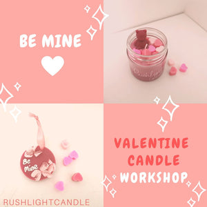 Be mine Valentine candle workshop