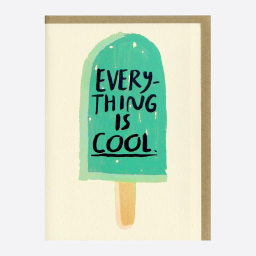 People I've Loved 'Everything is Cool' Card