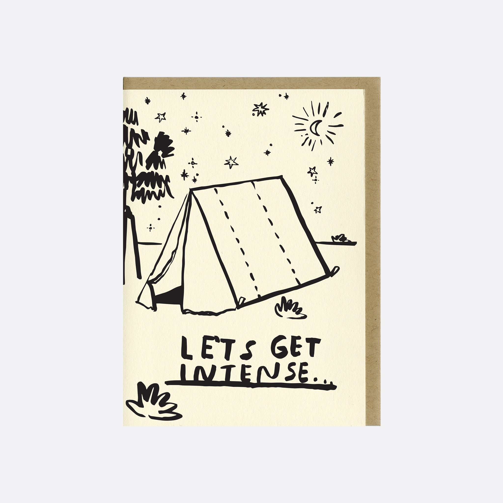 People I've Loved 'Lets Get Intense' Card