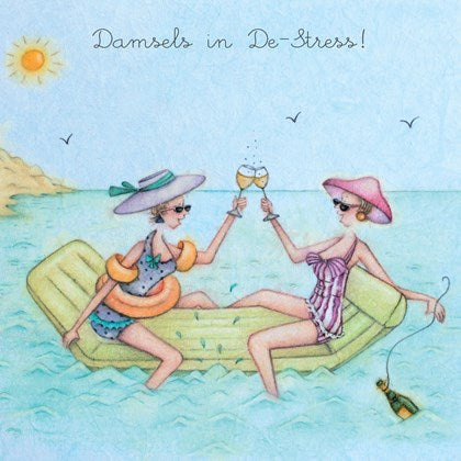 Damsels in De-Stress !