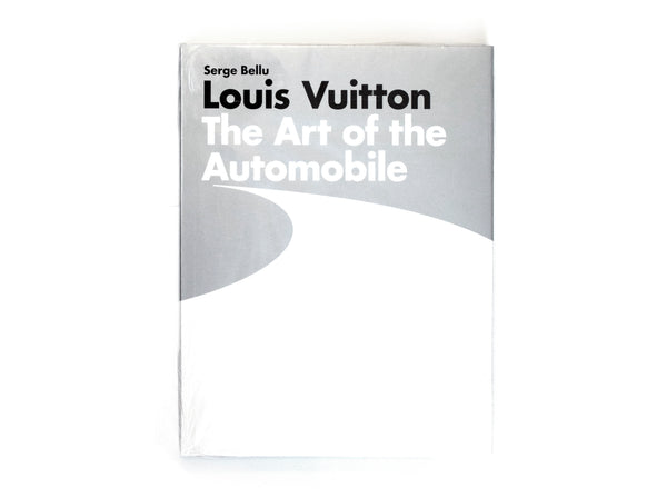 LOUIS VUITTON: THE ART OF THE AUTOMOBILE