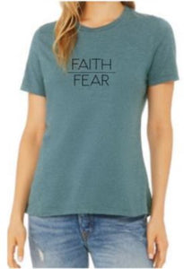 Faith over Fear t-shirt (women's)