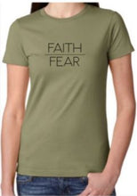 Load image into Gallery viewer, Faith over Fear t-shirt (women's)