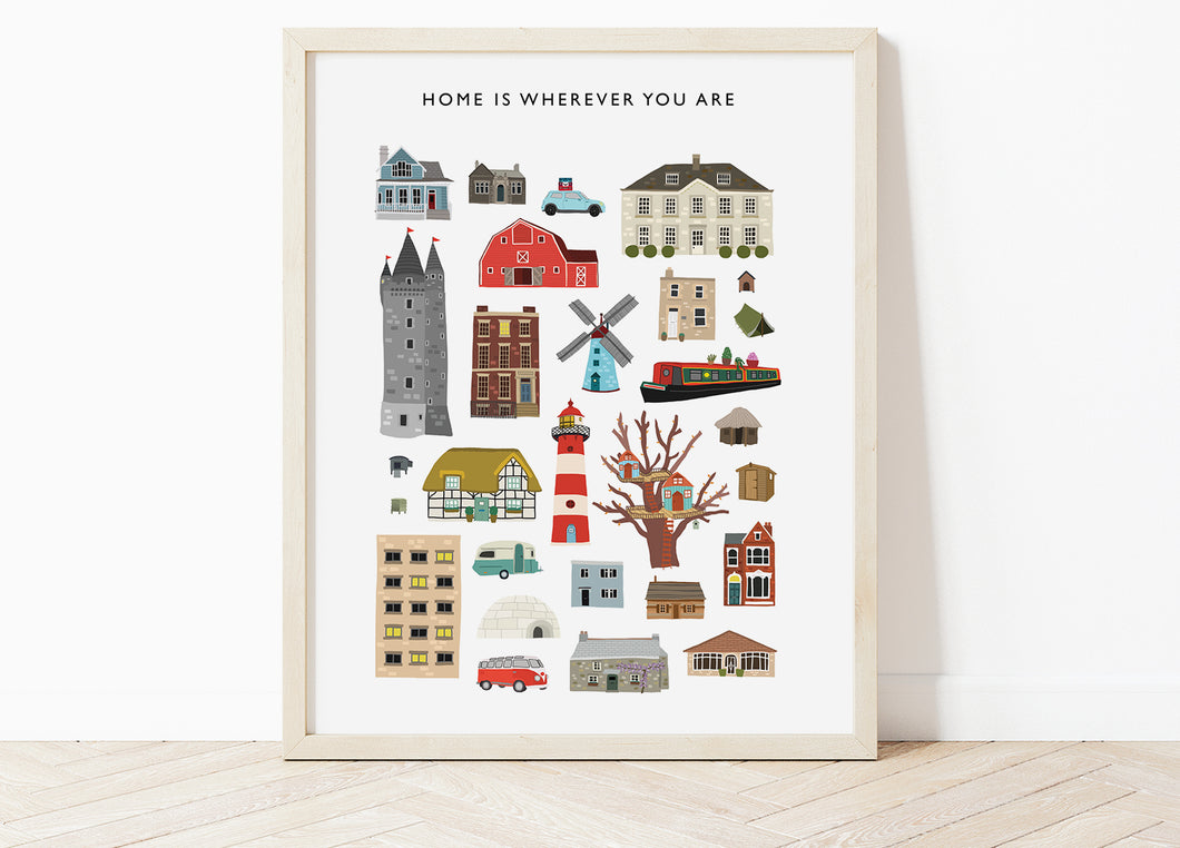 Home Is Wherever You Are Print