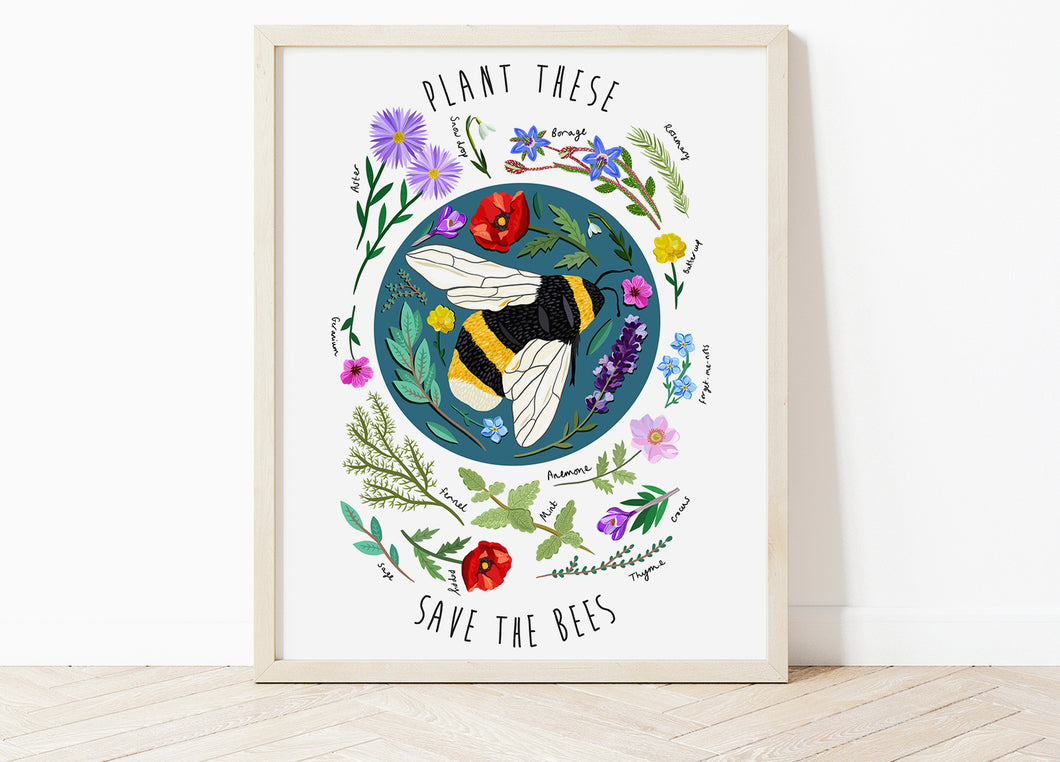 Plant These Save the Bees Print
