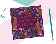 Load image into Gallery viewer, Happy Birthday Sister Card