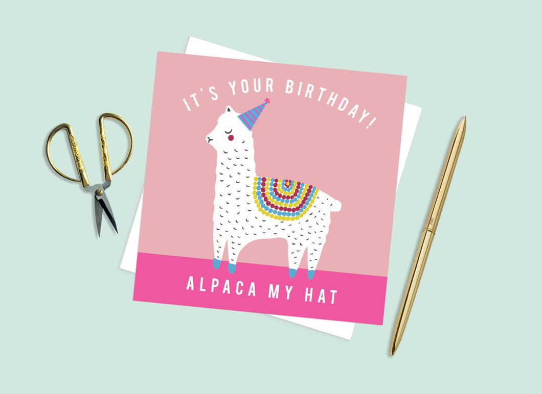 It's Your Birthday Alpaca My Hat Card