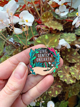 Load image into Gallery viewer, Live Gently On Earth Enamel Pin
