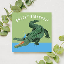 Load image into Gallery viewer, Snappy Birthday Card