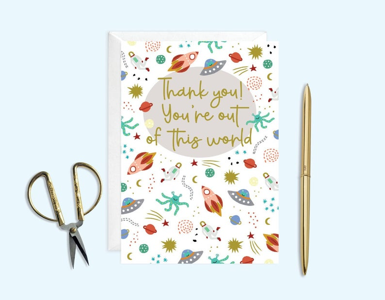 Thank You You're Out of This World Card