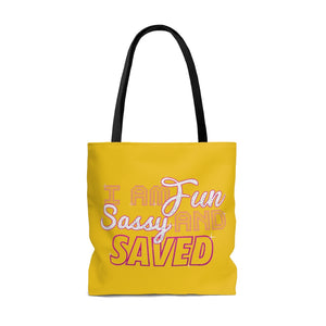 FUN SASSY AND SAVED TOTE BAG