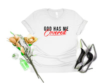 Load image into Gallery viewer, God has me covered v2 shirt