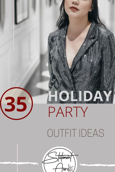 35 Outfits for Holiday Party and New Years Eve to Wear with your Statement Earrings.