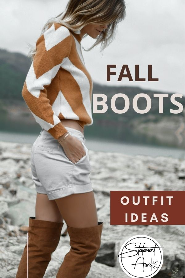 15+ Stylish Boots Outfits Every Fashionable Lady Should Wear This Fall.