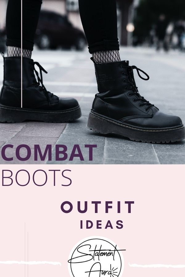 15+ Cute Ways to Wear Combat Boots that You Must Try [Fall Transition Outfits]