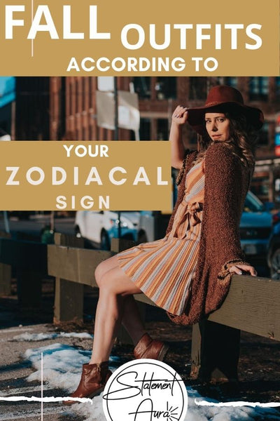 The Fall Outfit You Should Try, By Zodiac Sign